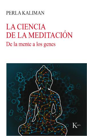 La ciencia de la Meditación: de la mente a los genes