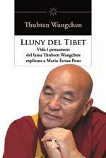 'Lluny del Tibet: Vida i pensaments del Lama Thubten Wangchen explicats a Maria Teresa Pous