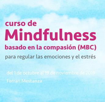 Mindfulness basado en la compasión (MBC)