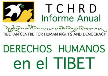 Informe Anual de Derechos Humanos en el Tíbet